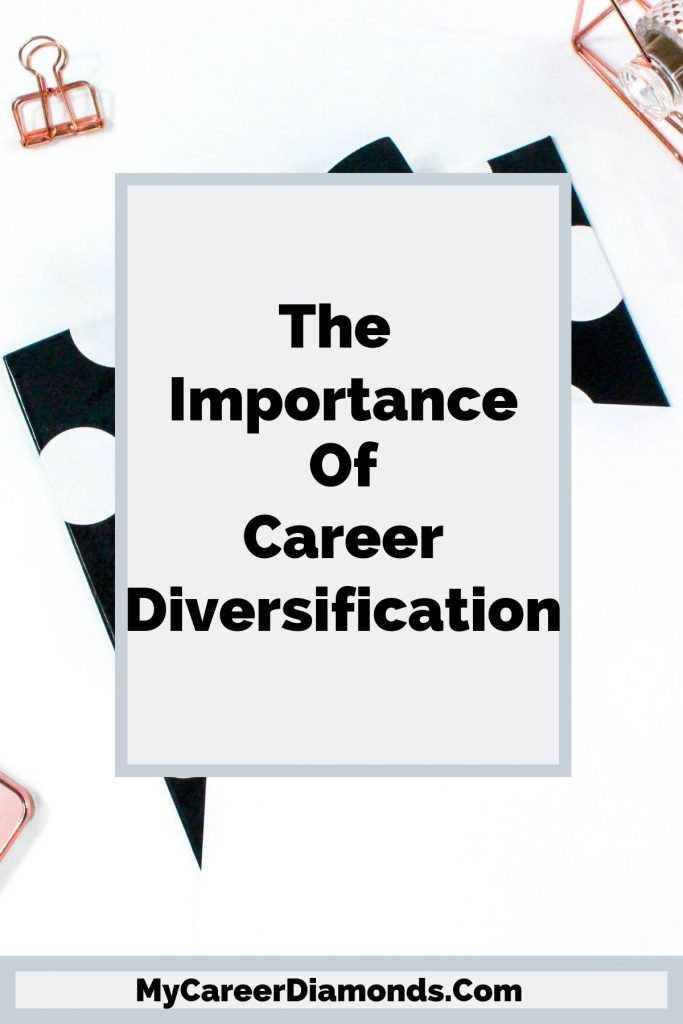 The Importance of Career Diversification