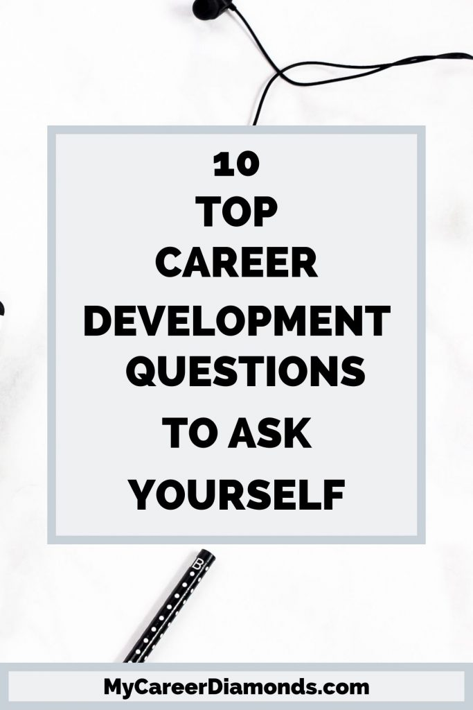 Top Career Development Questions To Ask Yourself