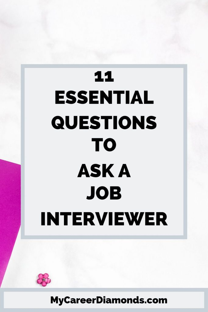 Essential Questions To Ask A Job Interviewer