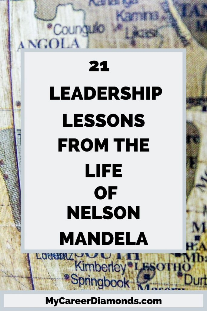 21 Leadership Lessons From The Life of Nelson Mandela