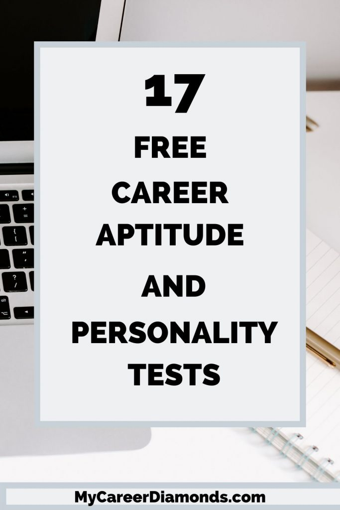 17 Free Career Aptitude and Personality Tests