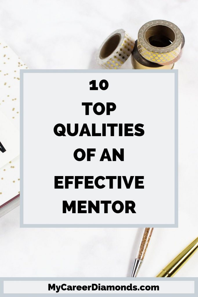 Top Qualities of An Effective Mentor