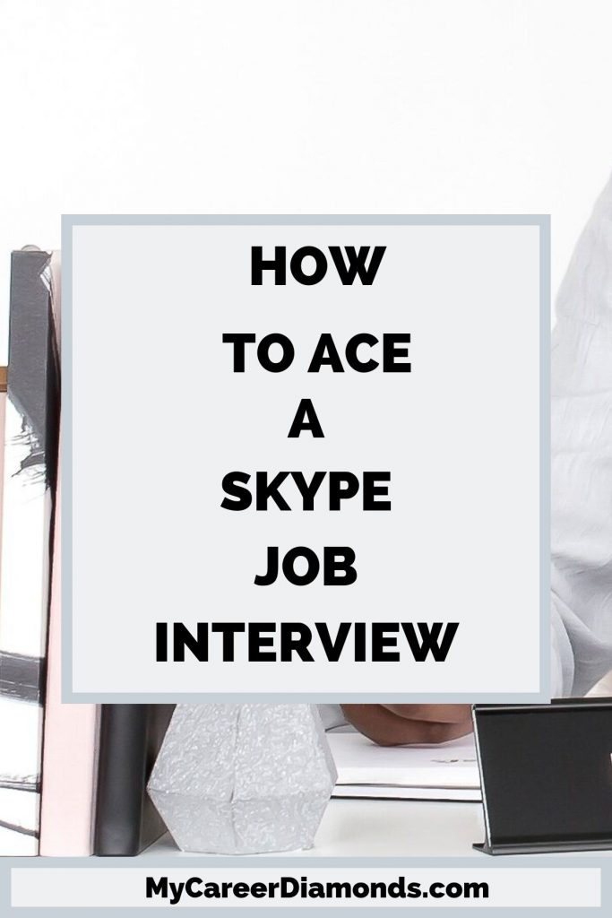 How To Ace A Skype Job Interview