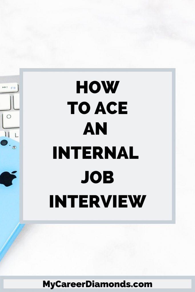 How To Ace An Internal Job Interview