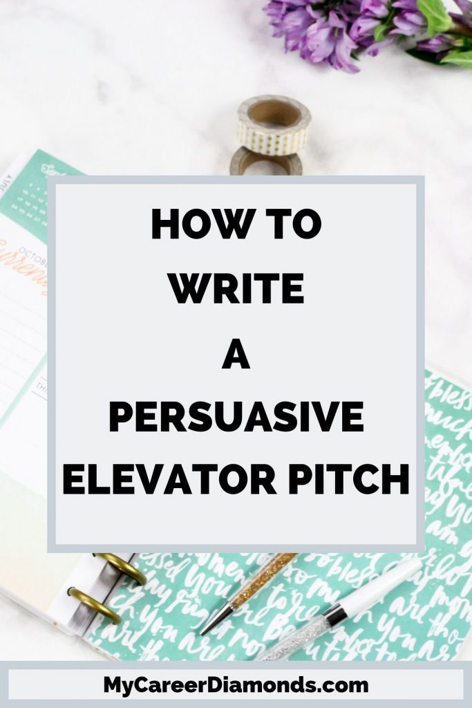 How to Write A Persuasive Elevator Pitch