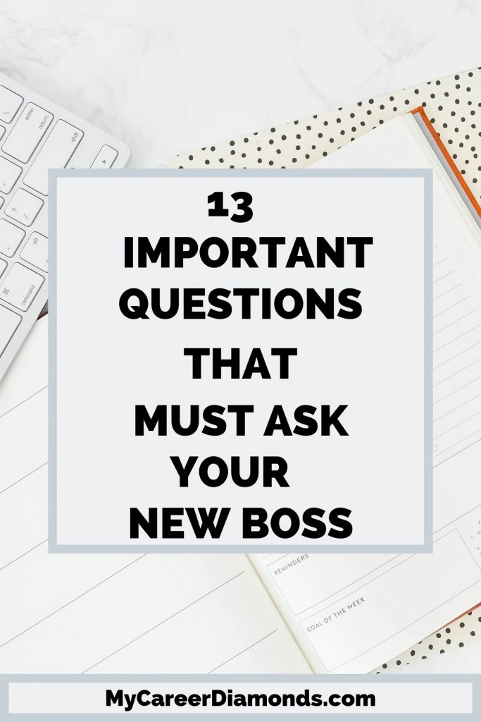 13 Important Questions That You Must Ask Your New Boss