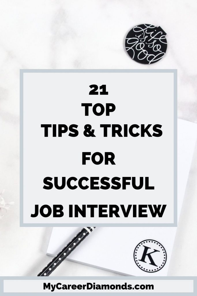21 Top Tips & Tricks For Successful Job Interview