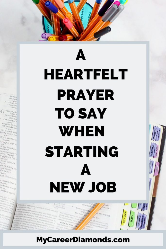 A Heartfelt Prayer To Say When Starting A New Job