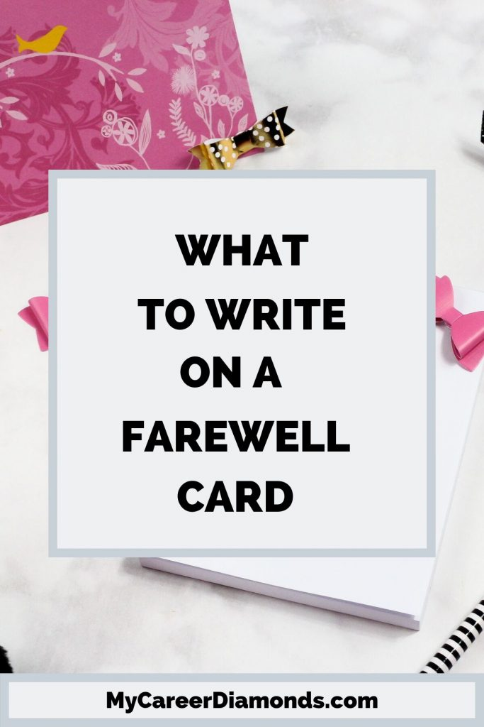 farewell messages what to write in a farewell card with