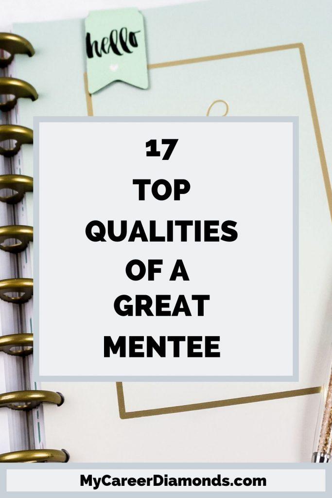 17 Top Qualities of A Great Mentee