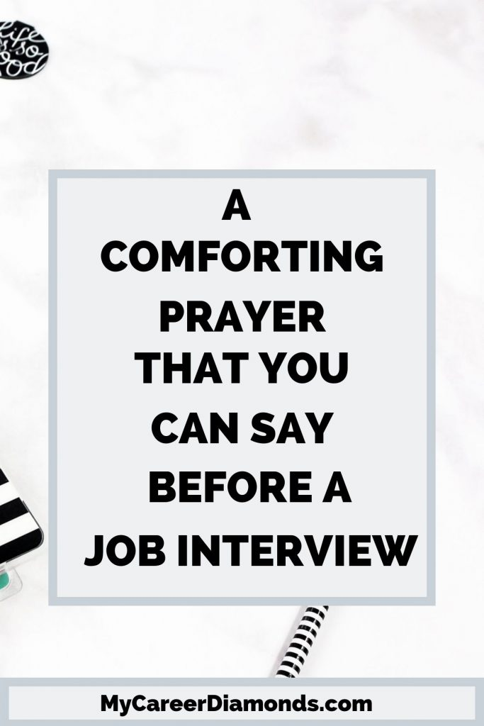 A Comforting Prayer That You Can Say Before A Job Interview