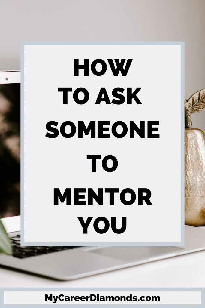 How To Ask Someone To Mentor You