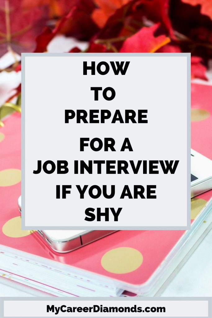 How To Prepare For A Job Interview If You Are Shy
