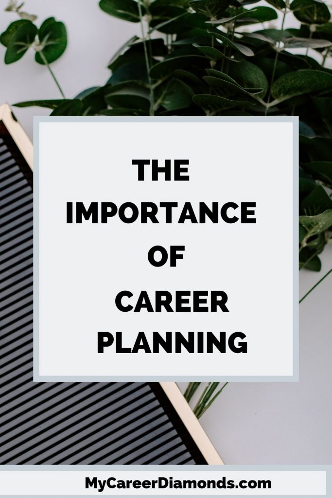 The Importance of Career Planning