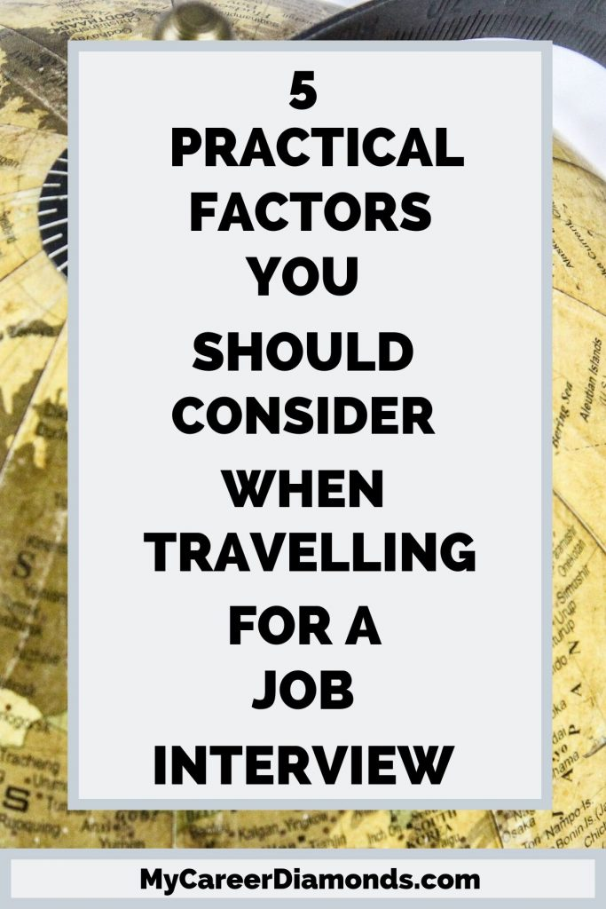 Practical Factors You Should Consider When Travelling For A Job Interview
