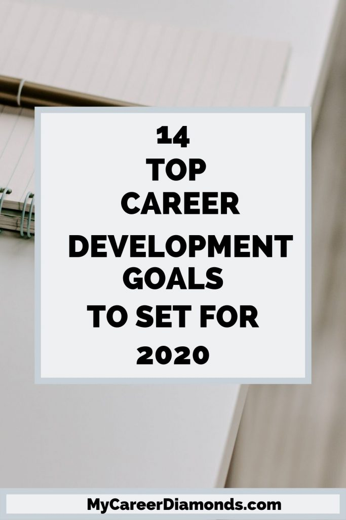 14 Top Career Development Goals to Set for 2020