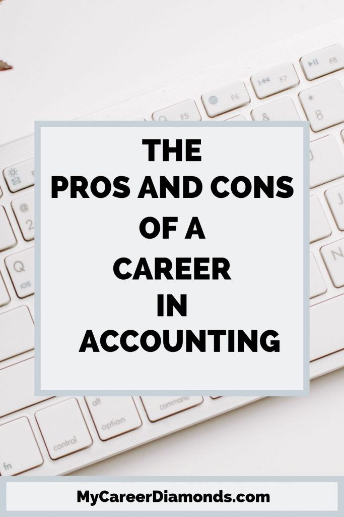 The Pros and Cons of A Career In Accounting