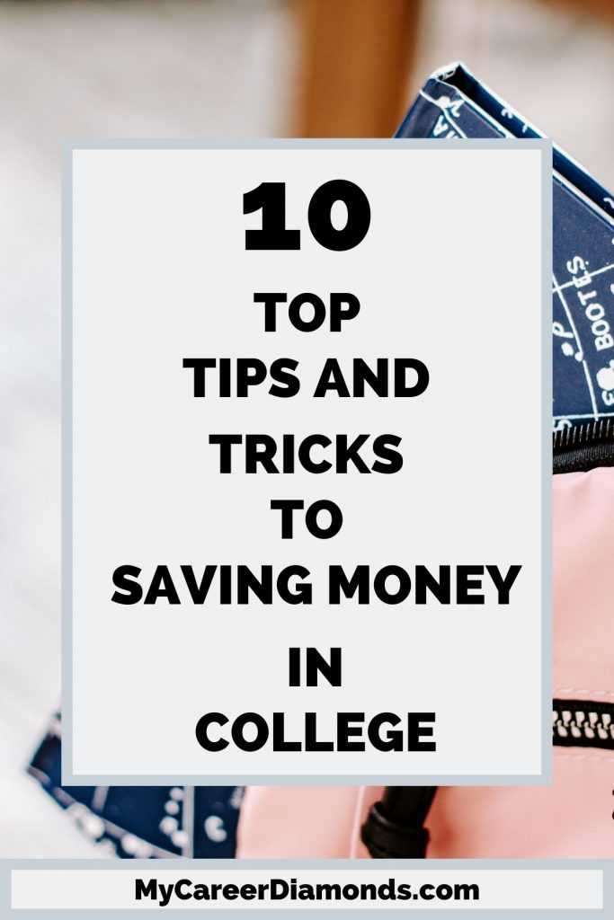 10 Top Tips & Tricks To Saving Money In College