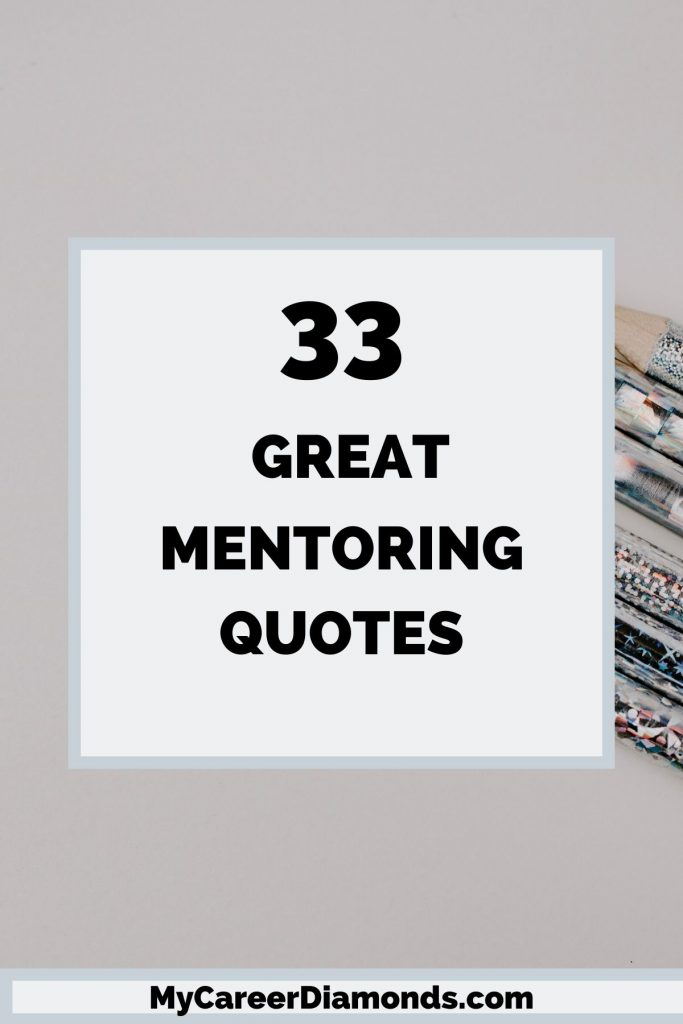 33 Great Mentoring Quotes