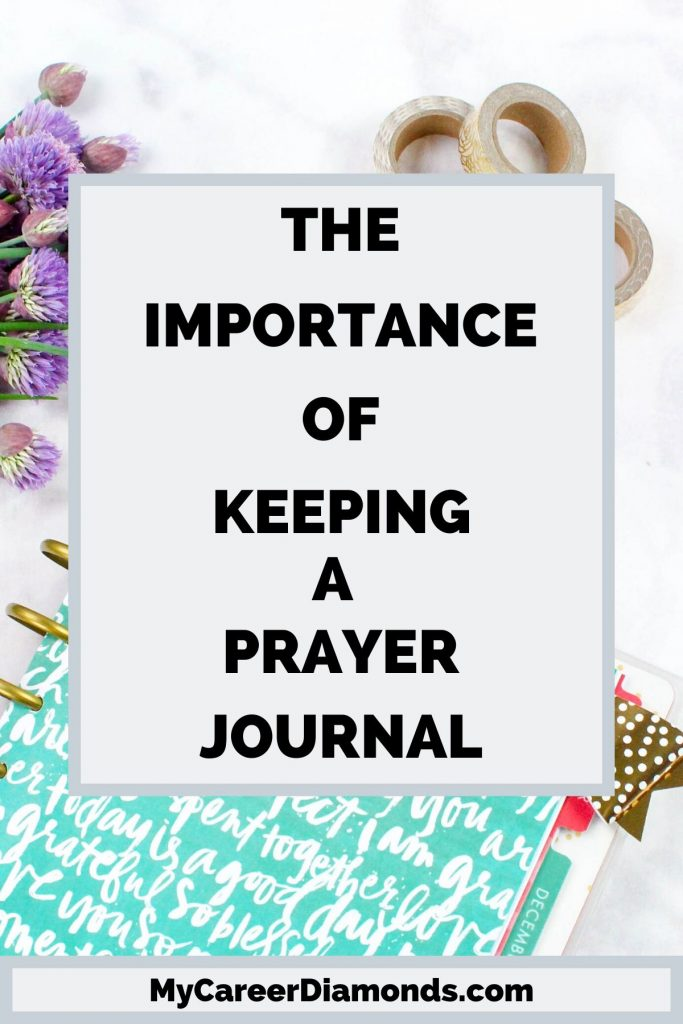 The Importance of Keeping A Prayer Journal