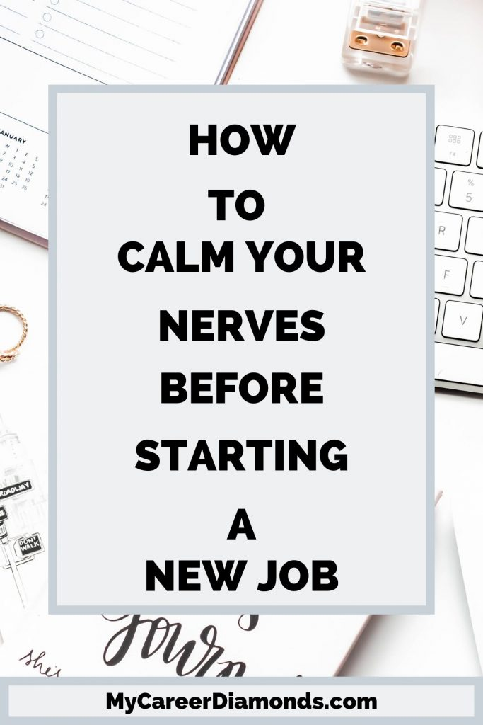How To Calm Your Nerves Before Starting A New Job
