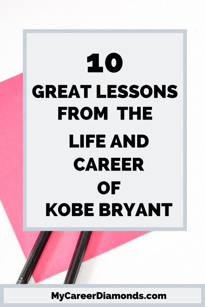 10 Great Lessons From The Life and Career of Kobe Bryant