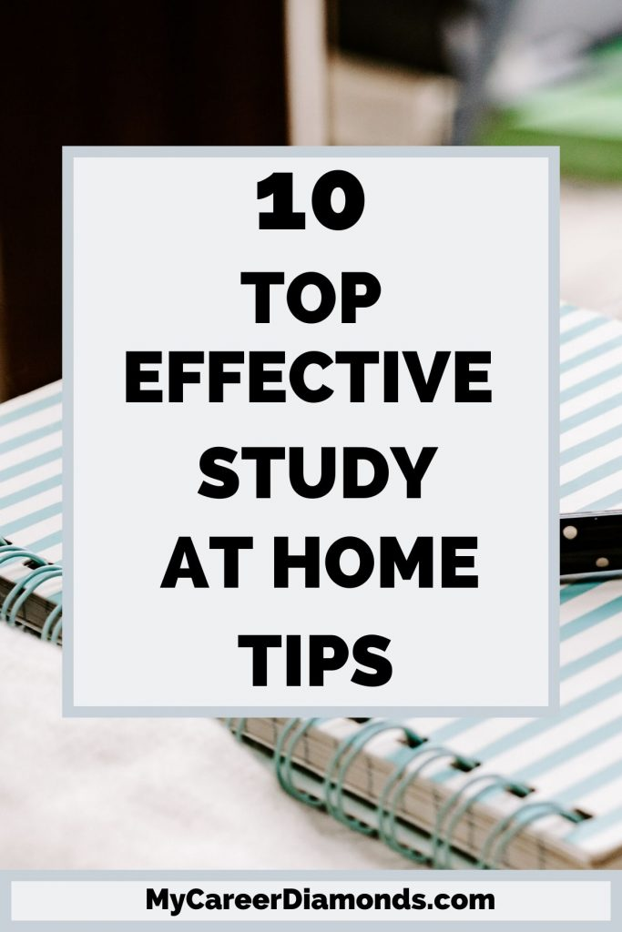 Effective Study At Home Tips