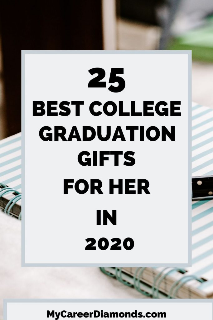 Best College Graduation Gifts For Her