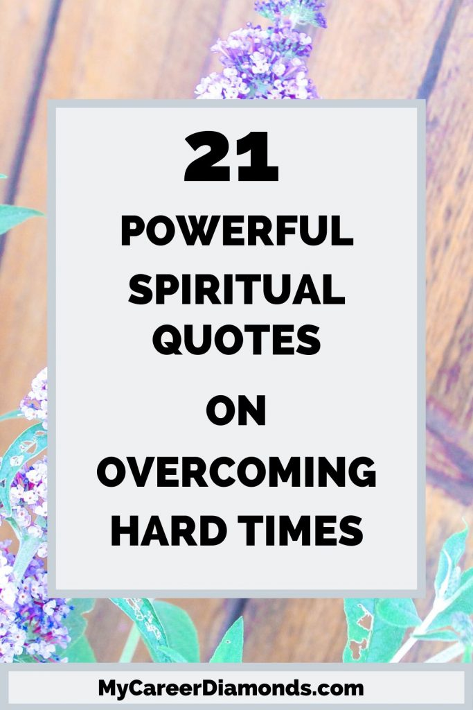 Powerful Spiritual Quotes on Overcoming Hard Times