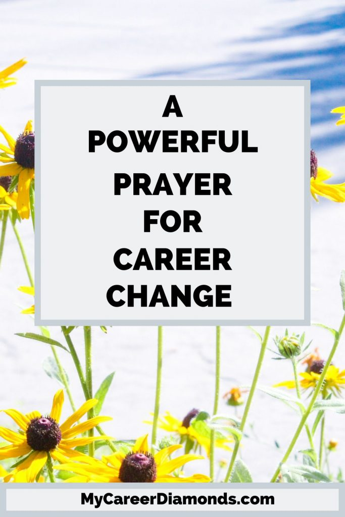 A Powerful Prayer For Career Change