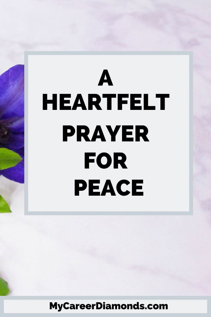 A Heartfelt Prayer For Peace